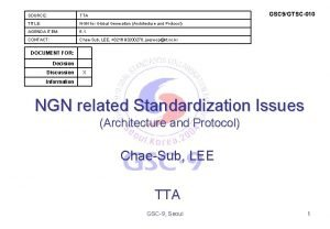 GSC 9GTSC010 SOURCE TTA TITLE NGN for Global