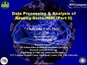 Data Processing Analysis of RestingState f MRI Part