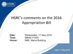 HSRCs comments on the 2016 Appropriation Bill Date