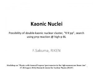Kaonic Nuclei Possibility of doublekaonic nuclear cluster KKpp