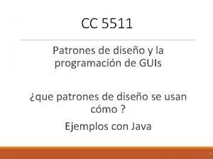 CC 5511 Patrones de diseo y la programacin