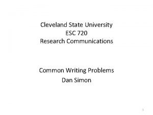 Cleveland State University ESC 720 Research Communications Common