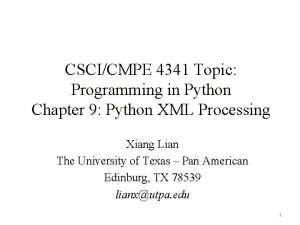 CSCICMPE 4341 Topic Programming in Python Chapter 9
