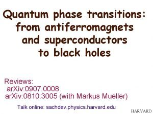 Quantum phase transitions from antiferromagnets and superconductors to