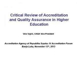 Critical Review of Accreditation and Quality Assurance in