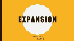 EXPANSION DOMAIN 2 PART I LOUISIANA PURCHASE Thomas