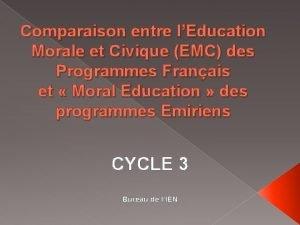 Comparaison entre lEducation Morale et Civique EMC des
