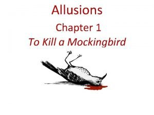 Allusions Chapter 1 To Kill a Mockingbird Andrew