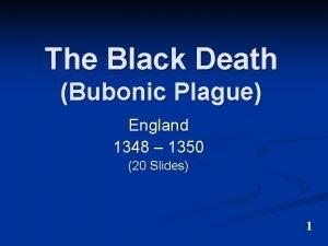 The Black Death Bubonic Plague England 1348 1350