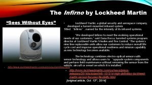 The Infirno by Lockheed Martin Sees Without Eyes