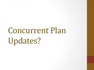 Concurrent Plan Updates Plan Update Requirements CostAffordable Transportation