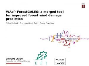 WAs PForest GALES a merged tool for improved