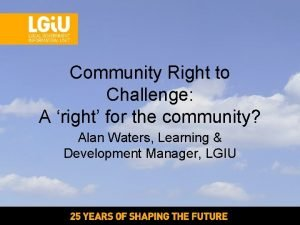 Community Right to Challenge A right for the