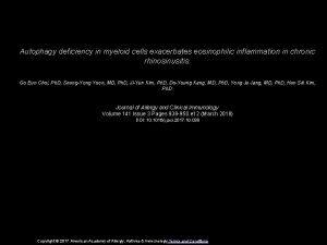 Autophagy deficiency in myeloid cells exacerbates eosinophilic inflammation