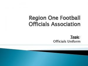 Region One Football Officials Association Topic Officials Uniform