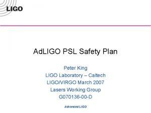 Ad LIGO PSL Safety Plan Peter King LIGO