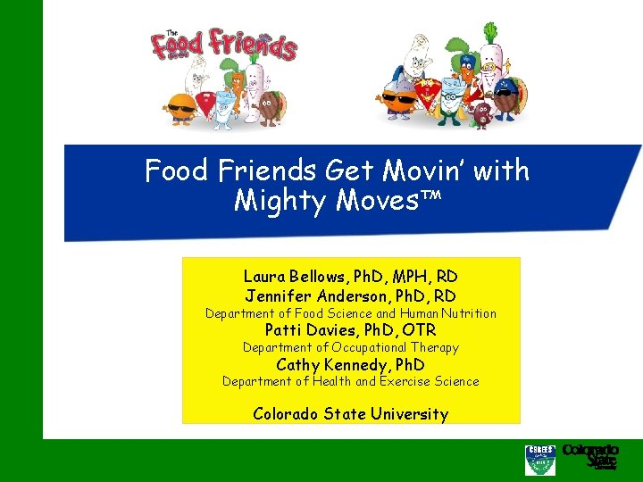 Food Friends Get Movin with Mighty Moves Laura