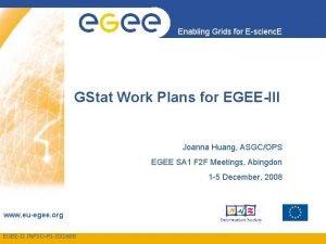 Enabling Grids for Escienc E GStat Work Plans