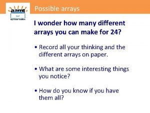 Possible arrays I wonder how many different arrays