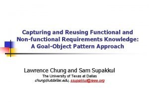 Capturing and Reusing Functional and Nonfunctional Requirements Knowledge