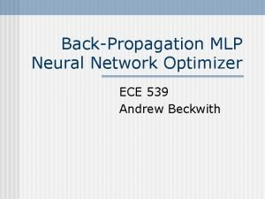 BackPropagation MLP Neural Network Optimizer ECE 539 Andrew