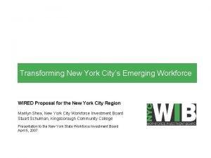 Transforming New York Citys Emerging Workforce WIRED Proposal