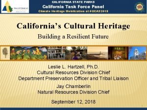 CALIFORNIA STATE PARKS California Task Force Panel Climate