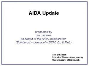 AIDA Update presented by Ian Lazarus on behalf
