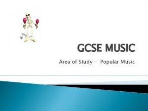 GCSE MUSIC Area of Study Popular Music Musical