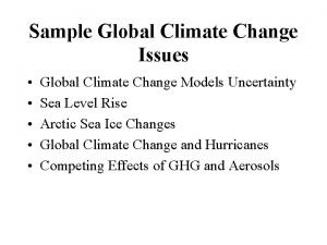 Sample Global Climate Change Issues Global Climate Change