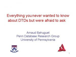 Everything you never wanted to know about DTDs