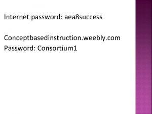 Internet password aea 8 success Conceptbasedinstruction weebly com
