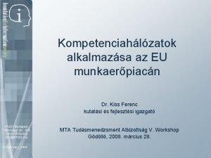 Kompetenciahlzatok alkalmazsa az EU munkaerpiacn Dr Kiss Ferenc