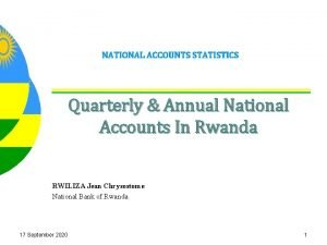 NATIONAL ACCOUNTS STATISTICS Quarterly Annual National Accounts In