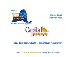 CRB Distance Learning Project BOCES DL Aide Assistant