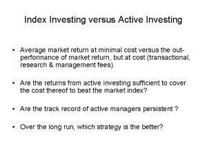 Index Investing versus Active Investing Average market return