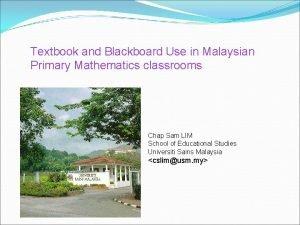 Textbook and Blackboard Use in Malaysian Primary Mathematics