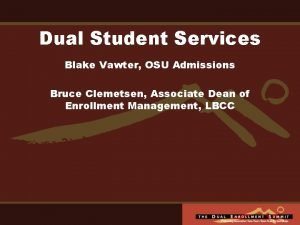 Dual Student Services Blake Vawter OSU Admissions Bruce