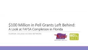 100 Million in Pell Grants Left Behind A