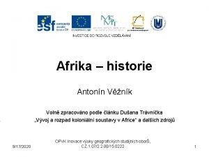 Afrika historie Antonn Vnk Voln zpracovno podle lnku