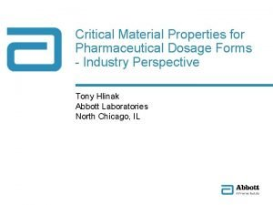 Critical Material Properties for Pharmaceutical Dosage Forms Industry