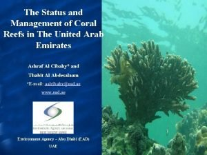 The Status and Management of Coral Reefs in