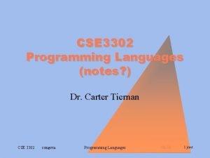 CSE 3302 Programming Languages notes Dr Carter Tiernan