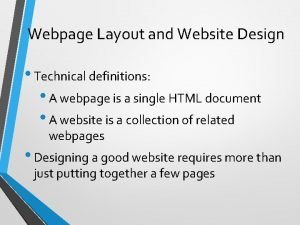 Webpage Layout and Website Design Technical definitions A