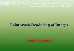 MTA Sz TAKI Veszprm University Hungary Guests at