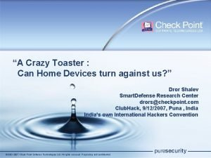 A Crazy Toaster Can Home Devices turn against