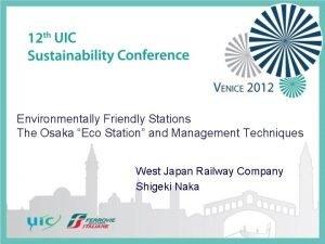 Environmentally Friendly Stations The Osaka Eco Station and