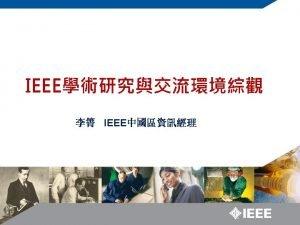 IEEE History IEEE Student Resources IEEE Membership 2