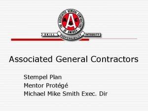 Associated General Contractors Stempel Plan Mentor Protg Michael