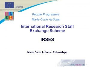 People Programme Marie Curie Actions International Research Staff